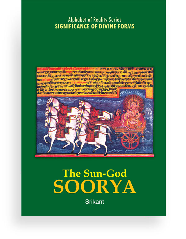 The Sun God Soorya- Significance of Divine Forms
